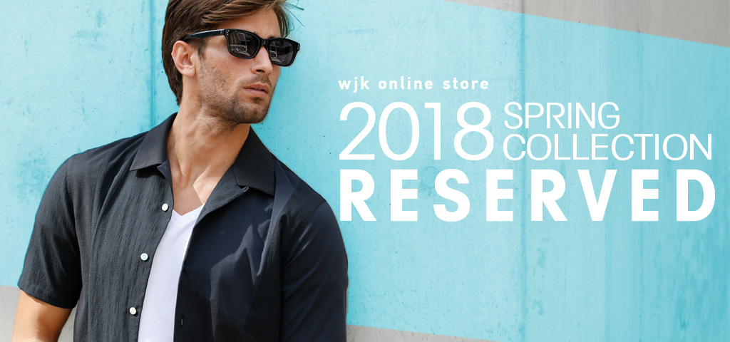 2018SPRING collection reserve