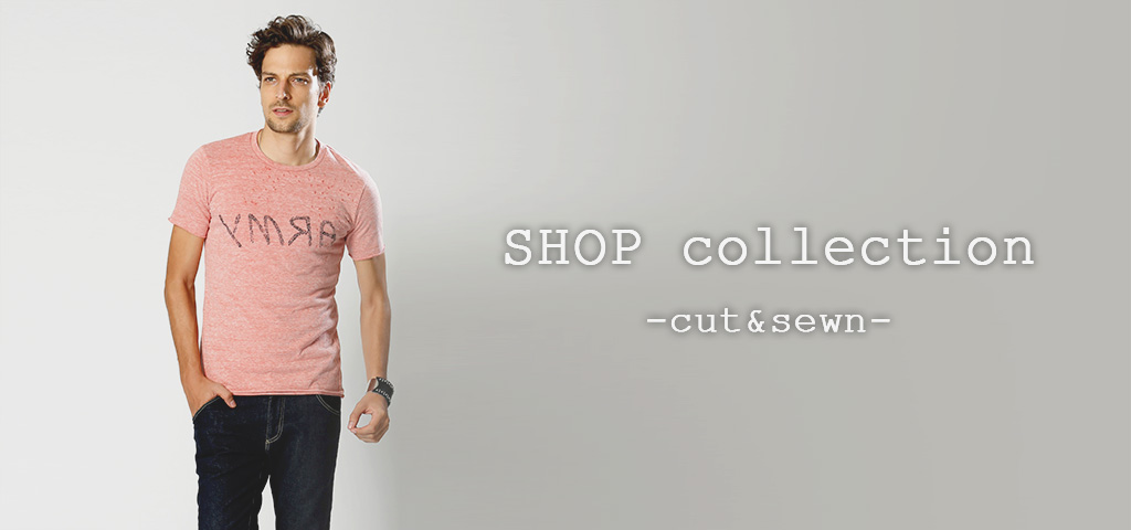 shop collection -cut&sewn-